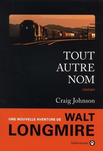 Walt Longmire (10) : Tout autre nom
