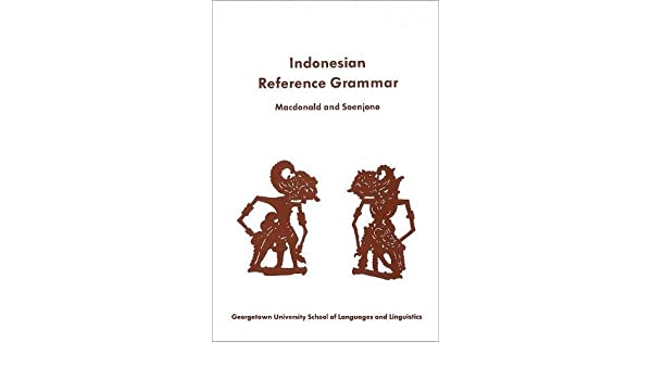 A Students Reference Grammar of Modern Formal Indonesian
