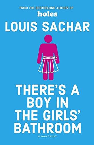 There's A Boy In The Girls' Bathroom por Louis Sachar