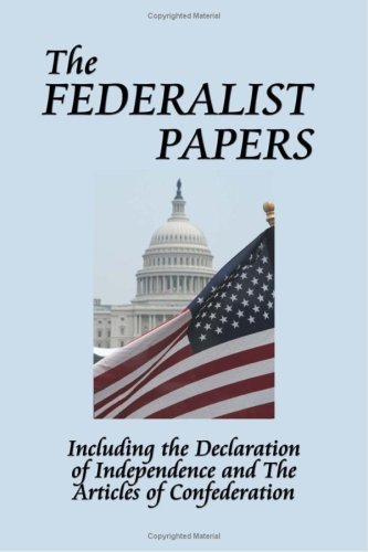 The Federalist Papers by Hamilton, Alexander, Madison, James, Jay, John (2008) Hardcover