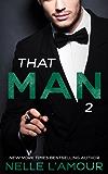 THAT MAN 2: (That Man Series)