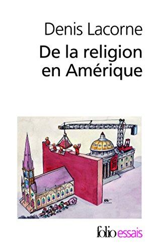 De la religion en Amérique: Essai d'histoire politique