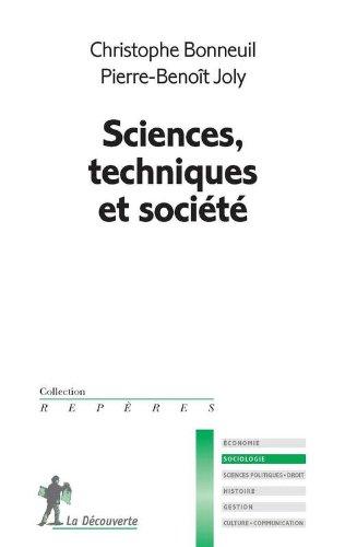 Sciences, techniques et société par Christophe Bonneuil
