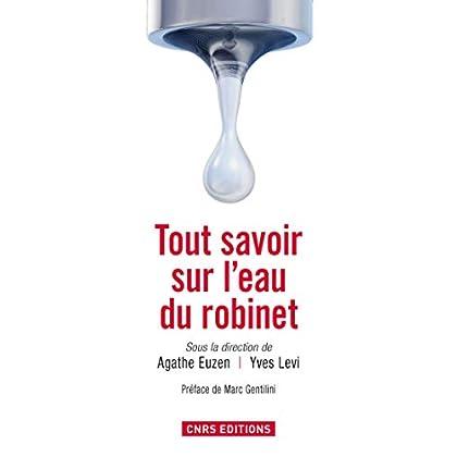 Tout savoir sur l'eau du robinet (Hors Collection)