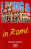 Living and Working in Rome