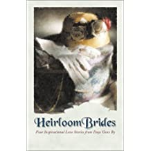 Heirloom Brides: Four Romantic Novellas Linked by Family and Love
