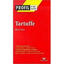 Profil d'une oeuvre : Tartuffe (1669), Molière : résumé, personnage, thèmes