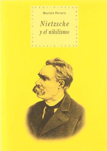 Nietzsche y el nihilismo (Historia del pensamiento y la cultura) por Maurizio Ferraris