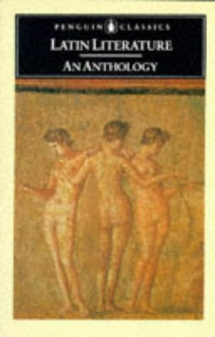 Latin Literature: An Anthology (Classics)