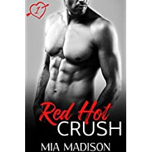 Red Hot Crush: A Steamy Valentine Romance (English Edition)