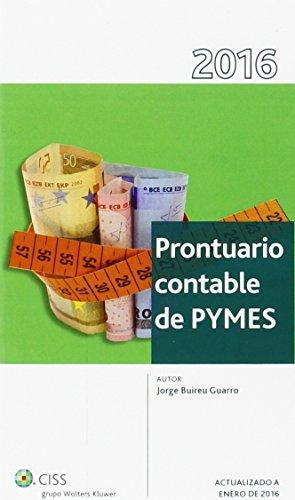 Prontuario contable de PYMES 2016 (Prontuarios) por Jorge Buireu Guarro