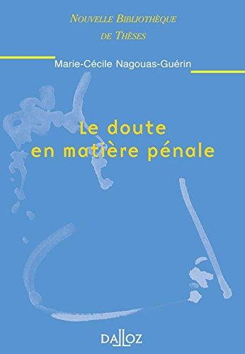 Le doute en matière pénale par Marie-Cécile Nagouas- Guérin