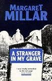 A Stranger In My Grave by Margaret Millar (1995-12-01)
