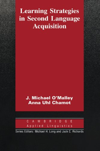 Learning Strategies in Second Language Acquisition (Cambridge Applied Linguistics) por J. Michael O'Malley