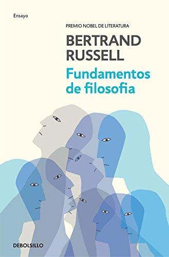 Fundamentos de filosofía (ENSAYO-FILOSOFIA) por Bertrand Russell