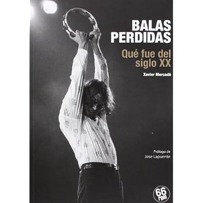 BALAS PERDIDAS ESPAÑA AMAZON