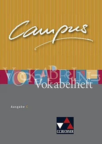 Campus - Ausgabe C. Gesamtkurs Latein in drei Bänden / Campus C Vokabelheft