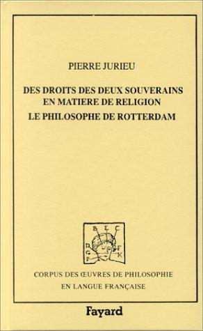 Des droits des deux souverains en matière de religion. Le philosophe de Rotterdam