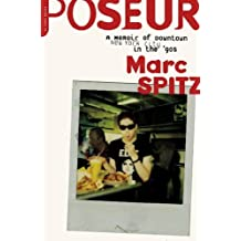 Poseur: A Memoir of Downtown New York City in the '90s (English Edition)