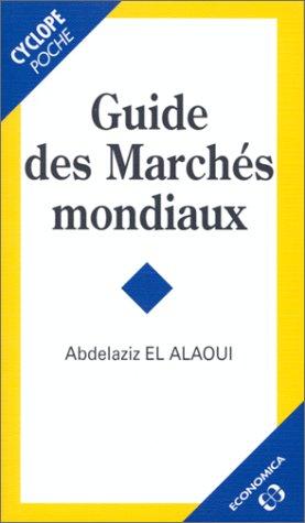 Guide des marchés mondiaux