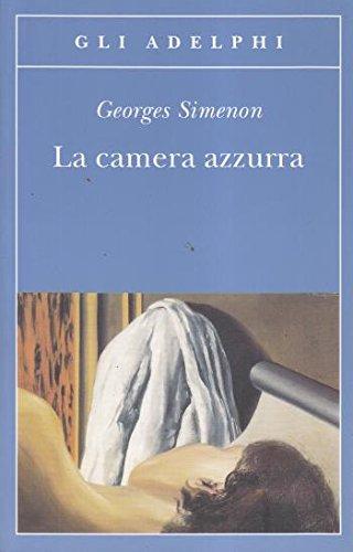 La camera azzurra - Georges Simenon