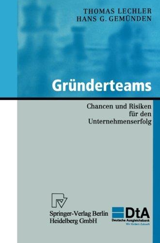 Gründerteams: Chancen Und Risiken Für Den Unternehmenserfolg (KfW-Publikationen zu Gründung und Mittelstand)