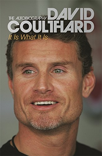 It Is What It Is por David Coulthard