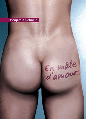 En mâle d'amours (roman gay) (EROTIQUE GAY)