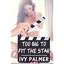 Too big to fit the Star (Huge Size Erotica)