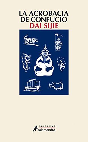 La Acrobacia de Confucio Cover Image