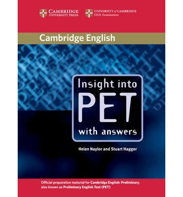 [(Insight into PET Student's Book with Answers)] [Author: Helen Naylor] published on (January, 2015)