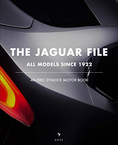 the-jaguar-file-all-models-since-1922-an-eric-dymock-motor-book-english-edition