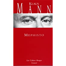 Mephisto : (*) (Les Cahiers Rouges)