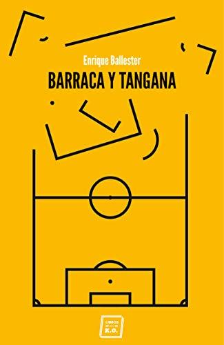 Barraca y tangana: Crónicas por Enrique Ballester