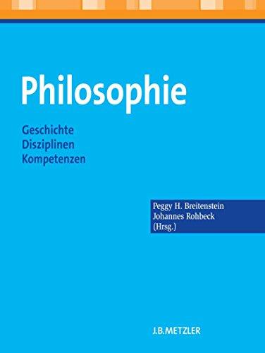 Philosophie: Geschichte – Disziplinen – Kompetenzen