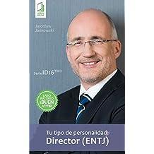 Tu tipo de personalidad - Director (ENTJ)