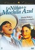 La Nina De La Mochila Azul by Rubn Galindo Aguilar