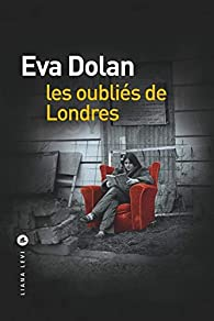 Les oubliés de Londres par Eva Dolan