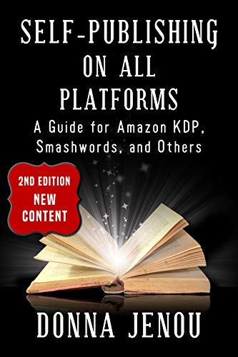 Self-Publishing On All Platforms: A Guide for Amazon KDP