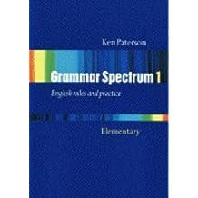 Grammar spectrum. Per le Scuole superiori: Grammar spectrum 1 w/o key (Workbooks)
