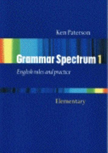 Grammar spectrum. Per le Scuole superiori: Grammar Spectrum 1. without Key