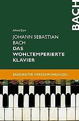 Johann Sebastian Bach. Das Wohltemperierte Klavier (Bärenreiter-Werkeinführungen)