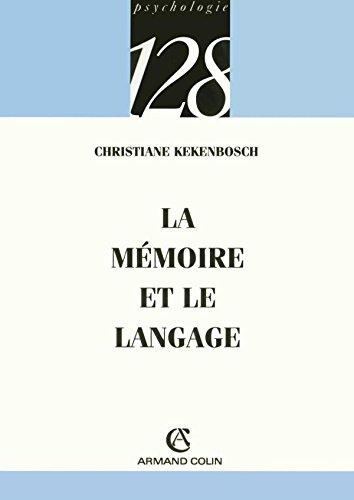 La mémoire et le langage