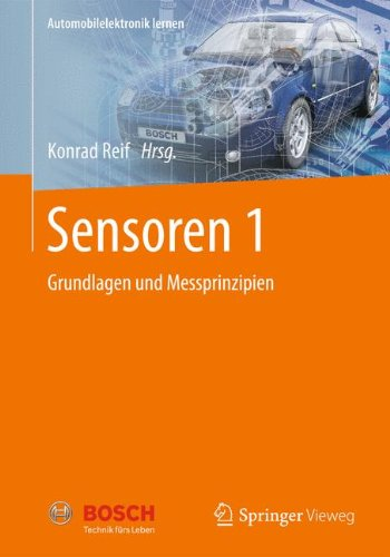Sensoren 1: Grundlagen und Messprinzipien (Automobilelektronik lernen)