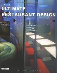 Ultimate Restaurant Design: Engl. /Dt. /Franz. /Span. /Ital.