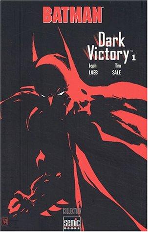 Batman Dark Victory. Tome