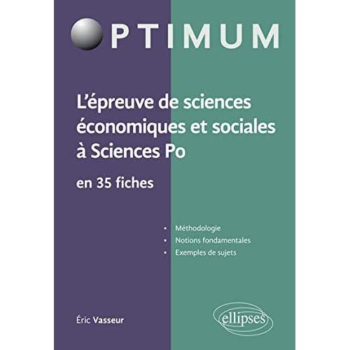 L'Épreuve de Sciences Économiques et Sociales à Sciences Po en 35 Fiches