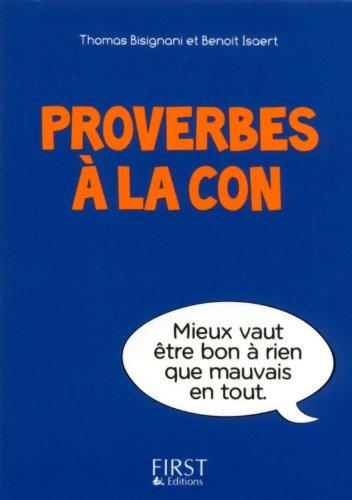 Petit livre de - Proverbes à la con par Thomas BISIGNANI