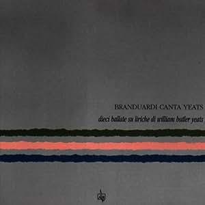 Branduardi canta Yeats (Dieci ballate su liriche di William Butler Yeats)