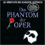Das Phantom der Oper. Die Höhepunkte der Hamburger Aufführung